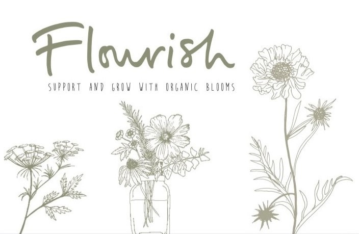 Flourish - support and grow with Organic Blooms